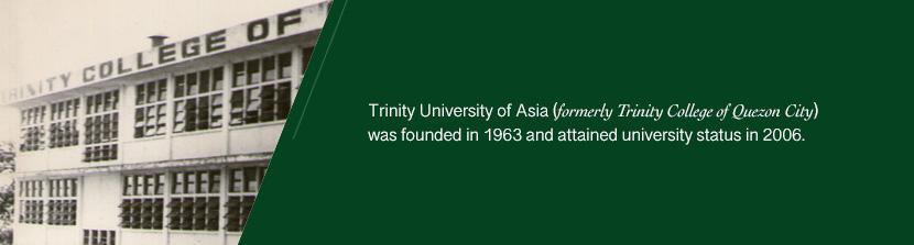 Brief History – Trinity University of Asia